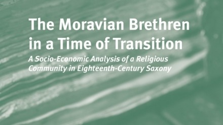 The Moravian Brethren in a Time of Transition