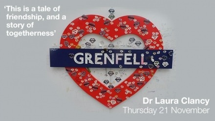 Dr Laura Clancy - The British Monarchy, Grenfell Tower, and social inequality in London